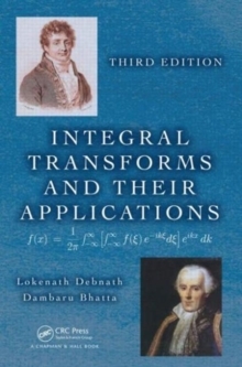 Integral Transforms and Their Applications, Hardback Book