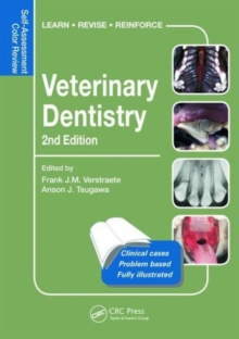Veterinary Dentistry : Self-Assessment Color Review, Second Edition, Paperback Book