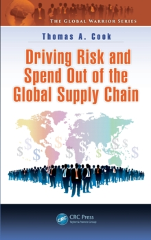Driving Risk and Spend out of the Global Supply Chain, Hardback Book