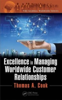 Excellence in Managing Worldwide Customer Relationships, Hardback Book