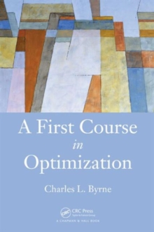 A First Course in Optimization, Hardback Book
