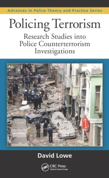 Policing Terrorism : Research Studies into Police Counterterrorism Investigations, PDF eBook