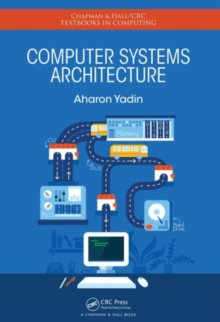 Computer Systems Architecture, Hardback Book