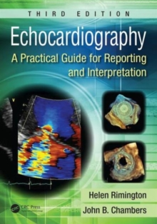 Echocardiography : A Practical Guide for Reporting and Interpretation, Third Edition, Paperback / softback Book