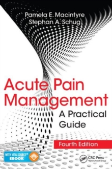 Acute Pain Management : A Practical Guide, Fourth Edition, Mixed media product Book