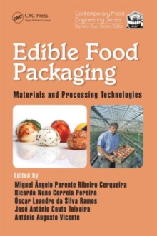 Edible Food Packaging : Materials and Processing Technologies, Hardback Book