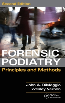 Forensic Podiatry : Principles and Methods, Second Edition, Hardback Book