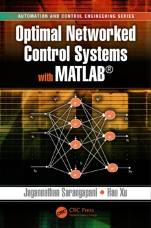Optimal Networked Control Systems with MATLAB, PDF eBook