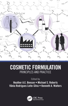 Cosmetic Formulation : Principles and Practice, PDF eBook