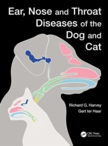 Ear, Nose and Throat Diseases of the Dog and Cat, Hardback Book