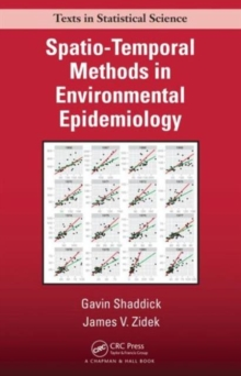 Spatio-Temporal Methods in Environmental Epidemiology, Hardback Book