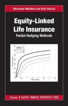 Equity-Linked Life Insurance : Partial Hedging Methods, Hardback Book