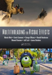 Multithreading for Visual Effects, Hardback Book