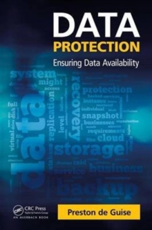 Data Protection : Ensuring Data Availability, Paperback / softback Book