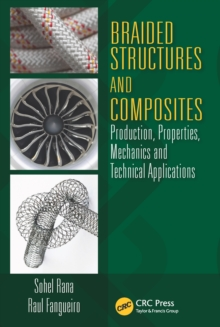 Braided Structures and Composites : Production, Properties, Mechanics, and Technical Applications, PDF eBook