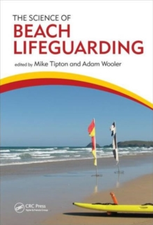 The Science of Beach Lifeguarding, Hardback Book