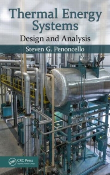 Thermal Energy Systems : Design and Analysis, Hardback Book