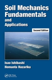 Soil Mechanics Fundamentals and Applications, Second Edition, Hardback Book