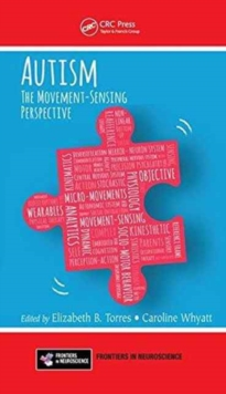 Autism : The Movement Sensing Perspective, Hardback Book