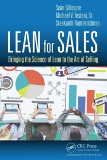 Lean for Sales : Bringing the Science of Lean to the Art of Selling, Hardback Book