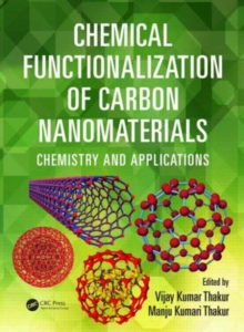 Chemical Functionalization of Carbon Nanomaterials : Chemistry and Applications, Hardback Book