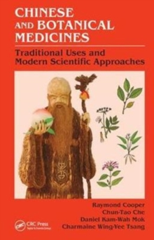 Chinese and Botanical Medicines : Traditional Uses and Modern Scientific Approaches, Hardback Book