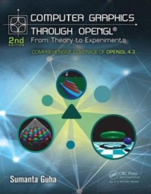 Computer Graphics Through OpenGL : From Theory to Experiments, Hardback Book