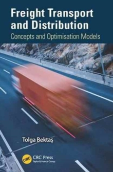 Freight Transport and Distribution : Concepts and Optimisation Models, Hardback Book
