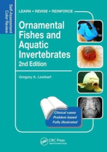 Ornamental Fishes and Aquatic Invertebrates : Self-Assessment Color Review, Second Edition, Paperback Book