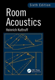 Room Acoustics, Sixth Edition, Hardback Book