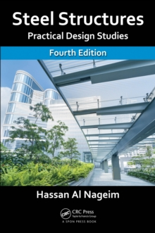 Steel Structures : Practical Design Studies, Fourth Edition, EPUB eBook