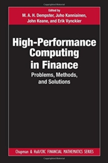High-Performance Computing in Finance : Problems, Methods, and Solutions, Hardback Book
