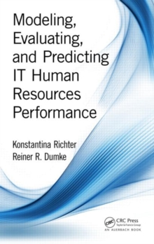 Modeling, Evaluating, and Predicting it Human Resources Performance, Hardback Book