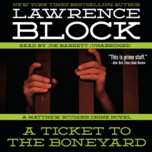 A Ticket to the Boneyard : A Matthew Scudder Crime Novel, MP3 eaudioBook