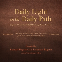 Daily Light on the Daily Path (Updated from the Holy Bible King James Version), eAudiobook MP3 eaudioBook