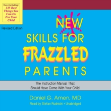 New Skills for Frazzled Parents, Revised Edition, eAudiobook MP3 eaudioBook