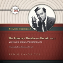 The Mercury Theatre on the Air, Vol. 1, eAudiobook MP3 eaudioBook