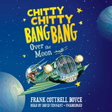 Chitty Chitty Bang Bang over the Moon, eAudiobook MP3 eaudioBook