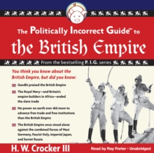 The Politically Incorrect Guide to the British Empire, eAudiobook MP3 eaudioBook