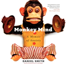 Monkey Mind : A Memoir of Anxiety, eAudiobook MP3 eaudioBook