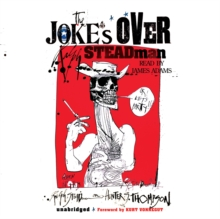 The Joke's Over : Bruised Memories: Gonzo, Hunter S. Thompson, and Me, MP3 eaudioBook