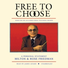 Free to Choose : A Personal Statement, MP3 eaudioBook