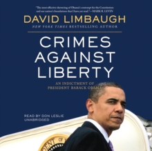 Crimes against Liberty : An Indictment of President Barack Obama, MP3 eaudioBook