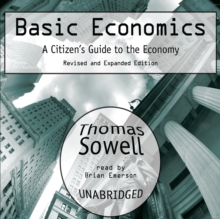 Basic Economics : A Citizen's Guide to the Economy: Revised and Expanded Edition, MP3 eaudioBook