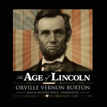 The Age of Lincoln, eAudiobook MP3 eaudioBook