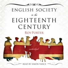 English Society in the Eighteenth Century, eAudiobook MP3 eaudioBook
