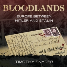 Bloodlands : Europe Between Hitler and Stalin, MP3 eaudioBook