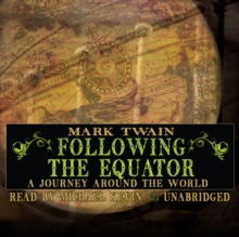 Following the Equator : A Journey Around the World, eAudiobook MP3 eaudioBook