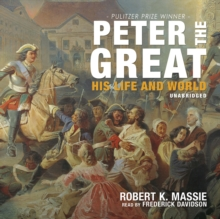 Peter the Great : His Life and World, MP3 eaudioBook