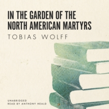 In the Garden of the North American Martyrs, eAudiobook MP3 eaudioBook